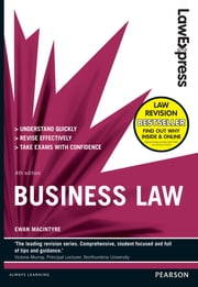 Law Express: Business Law (Revision Guide) ebook by Ewan MacIntyre