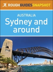 Rough Guides Snapshot Australia: Sydney and around ebook by Rough Guides