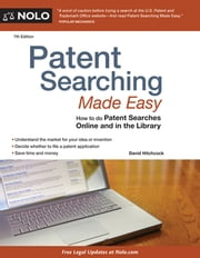 Patent Searching Made Easy - How to do Patent Searches Online and in the Library ebook by David Hitchcock
