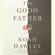 The Good Father audiobook by Noah Hawley