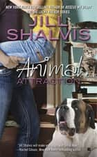 Animal Attraction ebook by Jill Shalvis