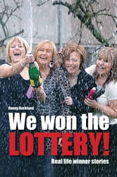 We Won The Lottery - Real Life Winner Stories ebook by Danny Buckland