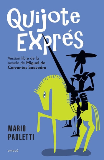 Quijote express - Quijote express ebook by MARIO PAOLETTI