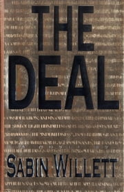 The Deal - A Novel ebook by Sabin Willett