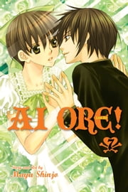 Ai Ore!, Vol. 7 - Love Me! ebook by Mayu Shinjo, Mayu Shinjo