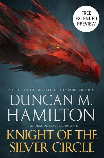 Knight of the Silver Circle Sneak Peek eBook by Duncan M. Hamilton