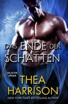 Das Ende der Schatten ebook by Thea Harrison, Dominik Weselak, translator