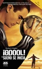 ¡Gool! - El sueno se inicia... ebook by Robert Rigby