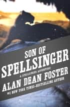 Son of Spellsinger ebook by Alan Dean Foster
