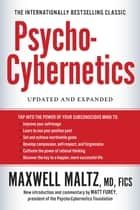 Psycho-Cybernetics - Updated and Expanded ebook by