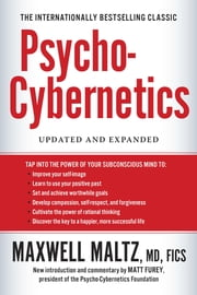 Psycho-Cybernetics, Updated and Expanded ebook by Maxwell Maltz