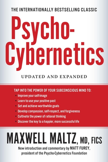 Psycho-Cybernetics - Updated and Expanded ebook by Maxwell Maltz