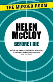 Before I Die ebook by Helen McCloy