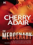 The Mercenary ebook by Cherry Adair