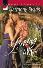 Loving Laney eBook by Harmony Evans
