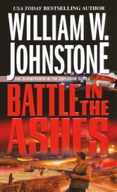 Battle In The Ashes ebook by William W. Johnstone