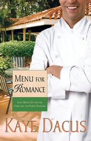 Menu for Romance ebook by Kaye Dacus
