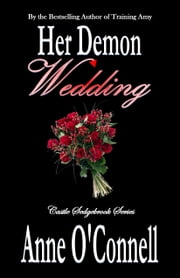Her Demon Wedding ebook by Anne O'Connell