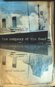 The Company of the Dead ebook by David Kowalski