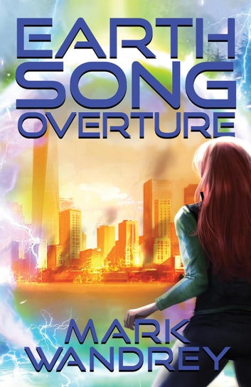 Overture - Earth Song, #1 ebook by Mark Wandrey