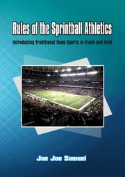 Rules of the Sprintball Athletics ebook by Joe Joe Samuel