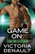 Game On ekitaplar by Victoria Denault