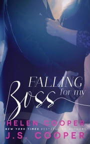 Falling for My Boss ebook by J. S. Cooper, Helen Cooper