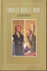 Destiny ebook by Charles Neville Buck