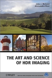 The Art and Science of HDR Imaging ebook by John J. McCann,Alessandro Rizzi