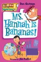 My Weird School #4: Ms. Hannah Is Bananas! ebook by