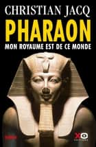 Pharaon ebook by Christian Jacq
