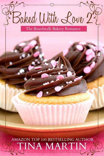 Baked With Love 2 ebook by Tina Martin
