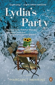 Lydia's Party - A Novel ebook by Margaret Hawkins