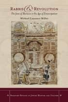 Rabbis and Revolution ebook by Michael Miller
