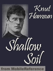 Shallow Soil (Mobi Classics) ebook by Knut Hamsun,Carl Christian Hyllested (Translator)