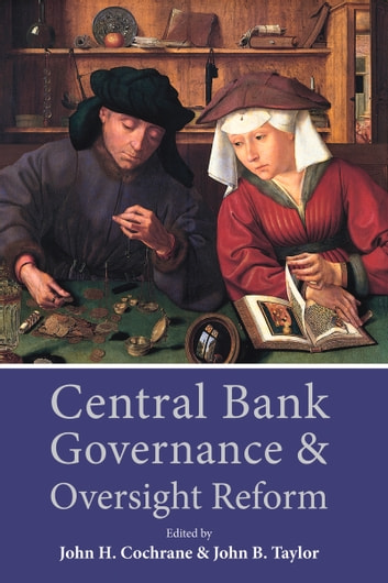 Central Bank Governance and Oversight Reform ebook by
