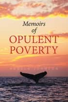Memoirs of Opulent Poverty ebook by Angela Johnson