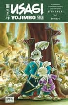 Usagi Yojimbo Saga Volume 4 ebook by Stan Sakai, Stan Sakai