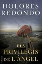 Els privilegis de l'àngel ebook by