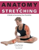 Anatomy of Stretching ebook by Craig Ramsay
