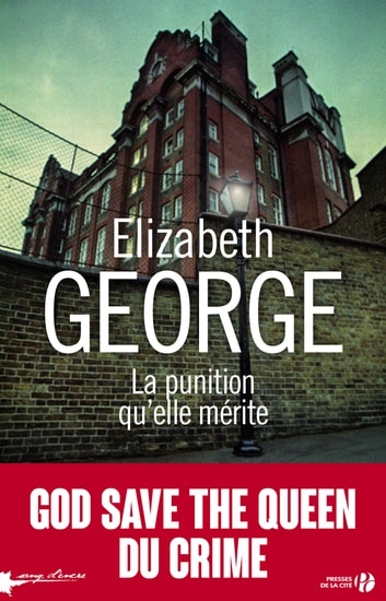 La punition qu'elle mérite eBook by Elizabeth GEORGE