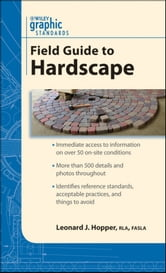 Graphic Standards Field Guide to Hardscape ebook by