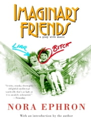 Imaginary Friends ebook by Nora Ephron