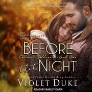 Before That Night - Caine & Addison, Book One sesli kitap by Violet Duke