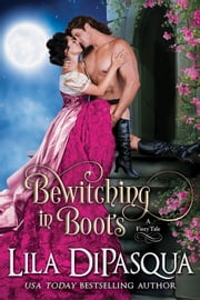 Bewitching in Boots ebook by Lila DiPasqua