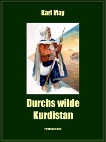 Durchs wilde Kurdistan ebook by Karl May