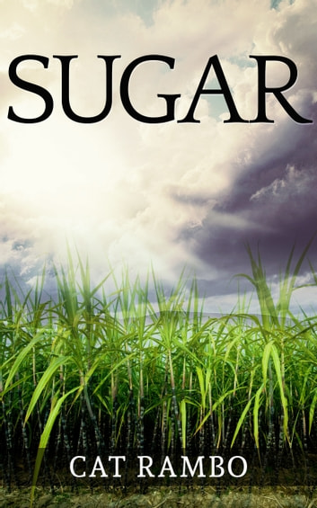 Sugar ebook by Cat Rambo