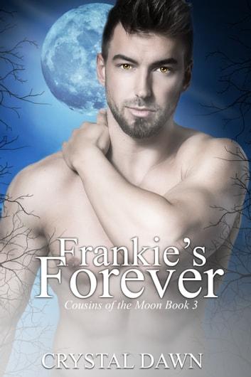 Frankie's Forever ebook by Crystal Dawn
