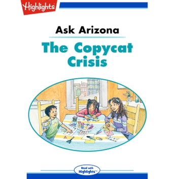 Copycat Crisis, The - Ask Arizona audiobook by Lissa Rovetch