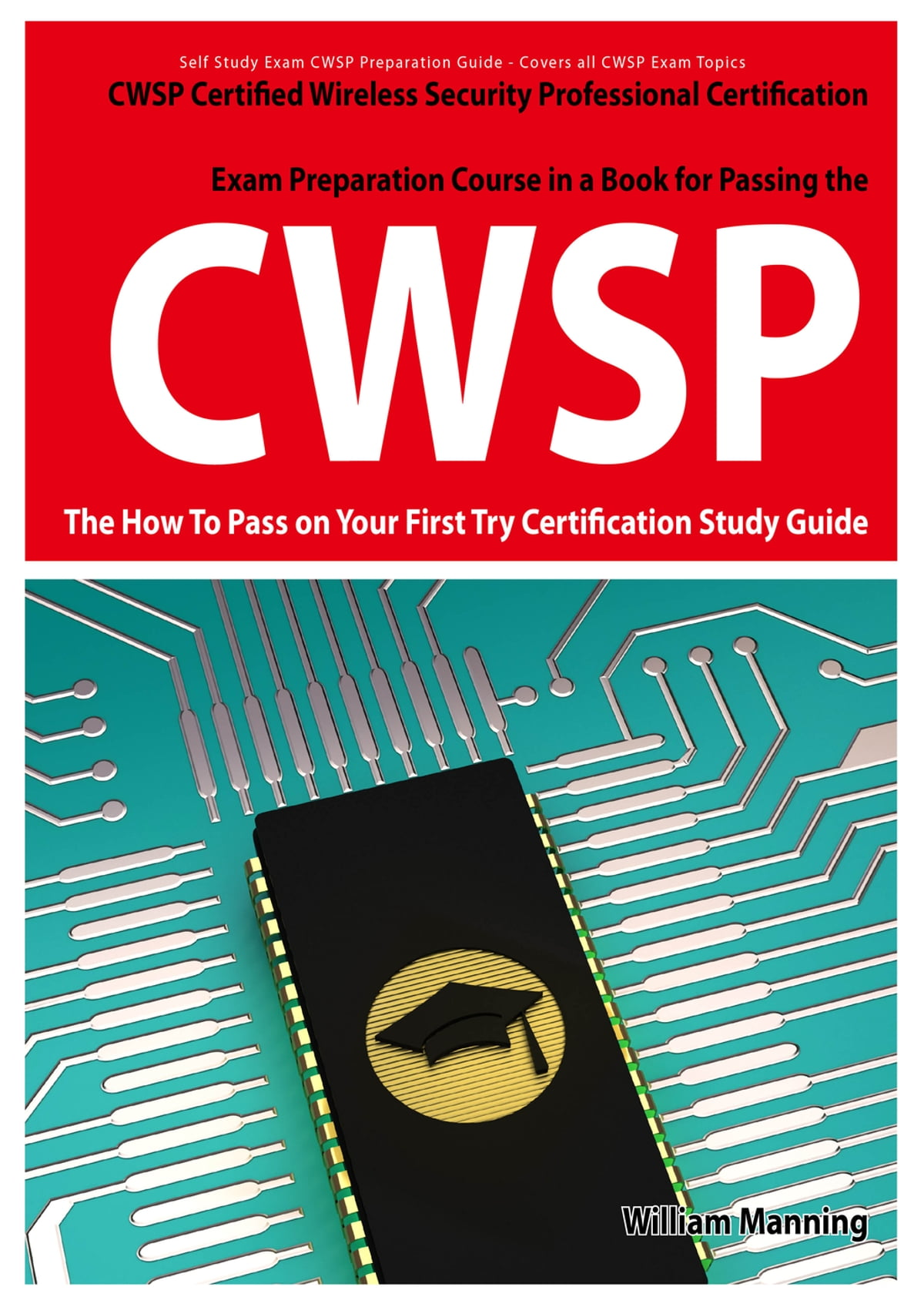 Cwsp Certified Wireless Security Professional Certification Exam